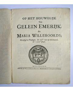 Gelegenheidsgedicht op het huwelijk van Gelijn Emerijk en Maria Willeboords, Vlissingen 1707