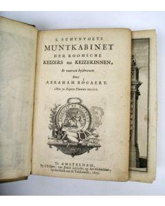 S. Schijnvoets Muntkabinet der Roomsche Keizers en Keizerinnen, in vaarzen beschreven [...] 1695 ,