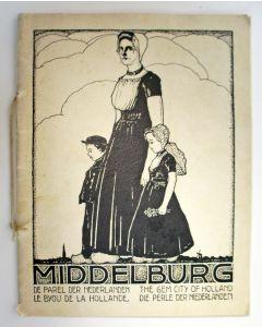 Middelburg. De parel der Nederlanden. Met lithografische omslag door Louis Heymans, ca. 1930