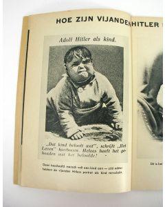 Wilt u de waarheid weten?  Hitler zooals men hem aan u getoond heeft en zooals hij in werkelijkheid is. Propaganda-uitgave [1941]