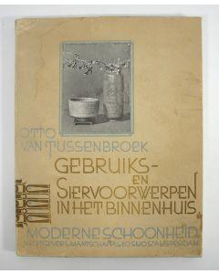 Otto van Tussenbroek, Gebruiks- en siervoorwerpen in het binnenhuis, 1933