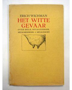 Erich Wichman, Het witte gevaar, 1928