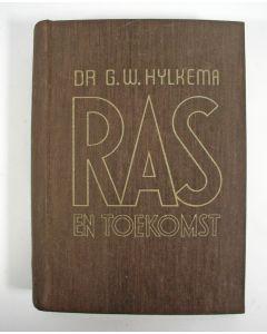 G.W. Hylkema, 'Ras en Toekomst'. Uitgave De Amsterdamsche Keurkamer, 1942.