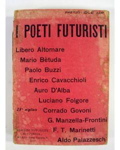 I Poeti Futuristi, bloemlezing van Italiaanse Futuristische dichtkunst, met een inleiding van F.T. Marinetti, Milaan 1912