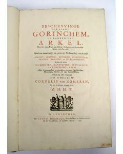 Cornelis van Zomeren, Beschryving der Stadt Gorinchem, en landen van Arkel [...], met prenten, 1755