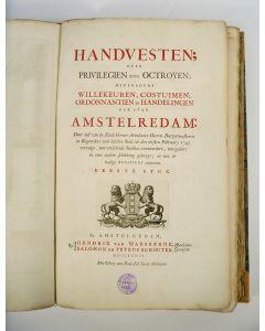 Handvesten, ofte privilegien ende octroyen [...] der stad Amstelredam, 1748