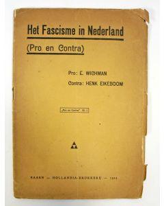 Het Fascisme in Nederland (Pro en Contra). Pro: E. Wichman. Contra: Henk Eikeboom, 1925