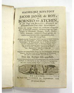 Jacob Jansz de Roy, Hachelijke reis-togt van Jacob Jansz de Roy, Na Borneo en Atchin, In sijn vlugt van Batavia, derwaards ondernomen in het Jaar 1691 [Leiden 1706]