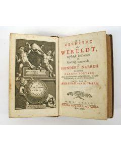 De gekheydt der wereldt wysselyk beschreven en kluchtig vertoont in hondert narren [...], 1718