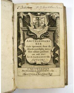 Amstelredams eer ende opcomen, door de denckwaerdighe miraklen, aldaer gheschied [...], 1639