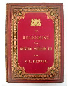 G.L Kepper, De regeering van Koning Willem den Derden, 1888